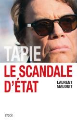 TAPIE LE SCANDALE D ETAT