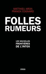 FOLLES RUMEURS