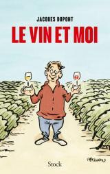 Le vin et moi