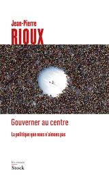 Gouverner au centre