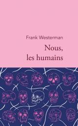 Nous, les humains